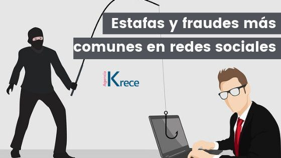 estafas y fraudes, redes sociales, community manager